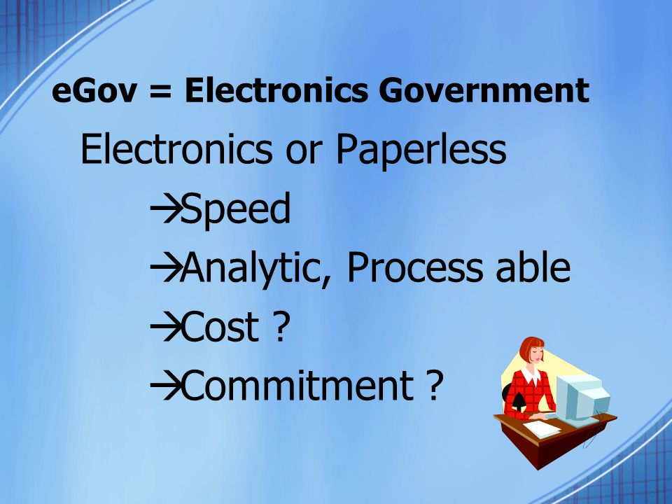 eGov = Electronics Government