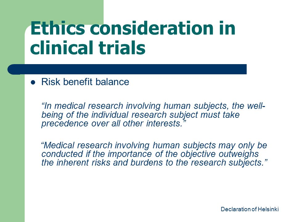 Ethics consideration in clinical trials