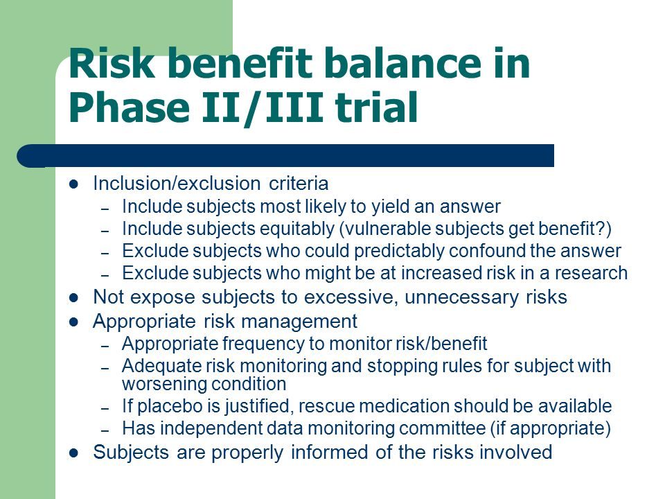 Risk benefit balance in Phase II/III trial