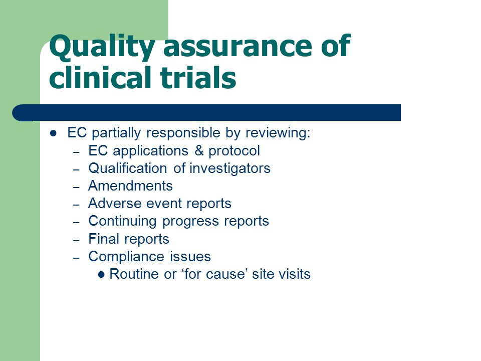 Quality assurance of clinical trials