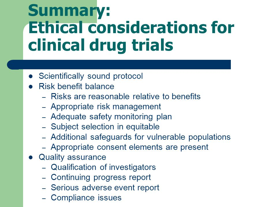 Summary: Ethical considerations for clinical drug trials
