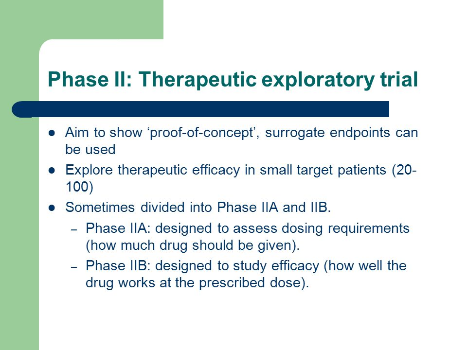 Phase II: Therapeutic exploratory trial