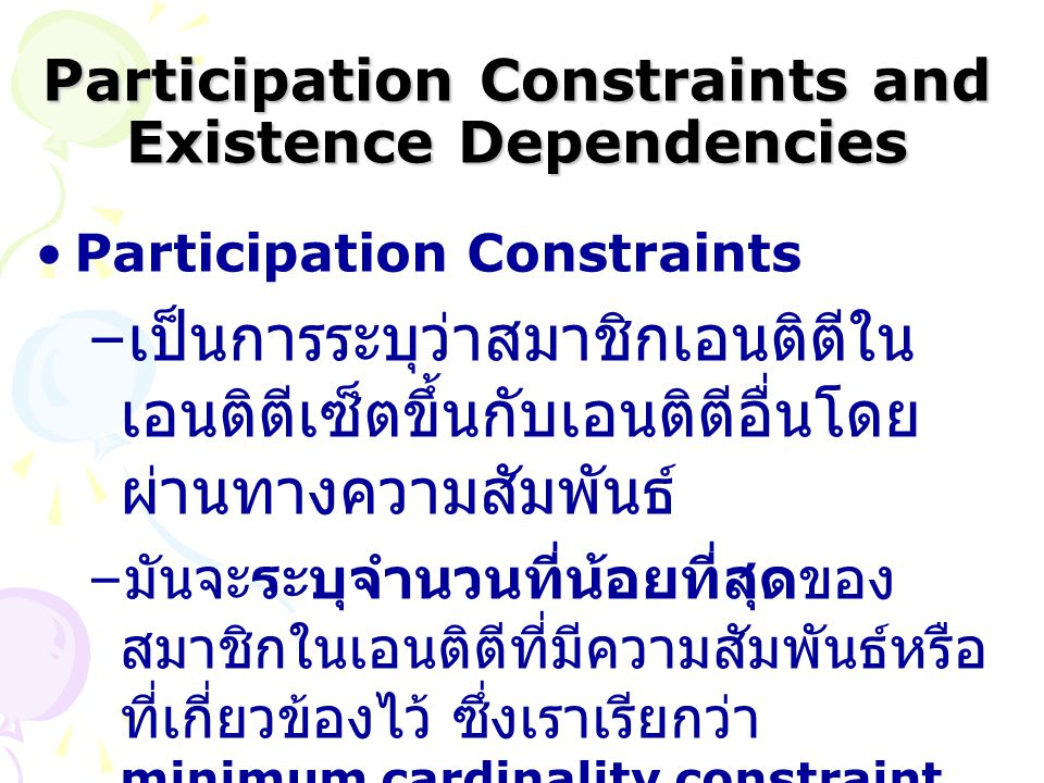 Participation Constraints and Existence Dependencies
