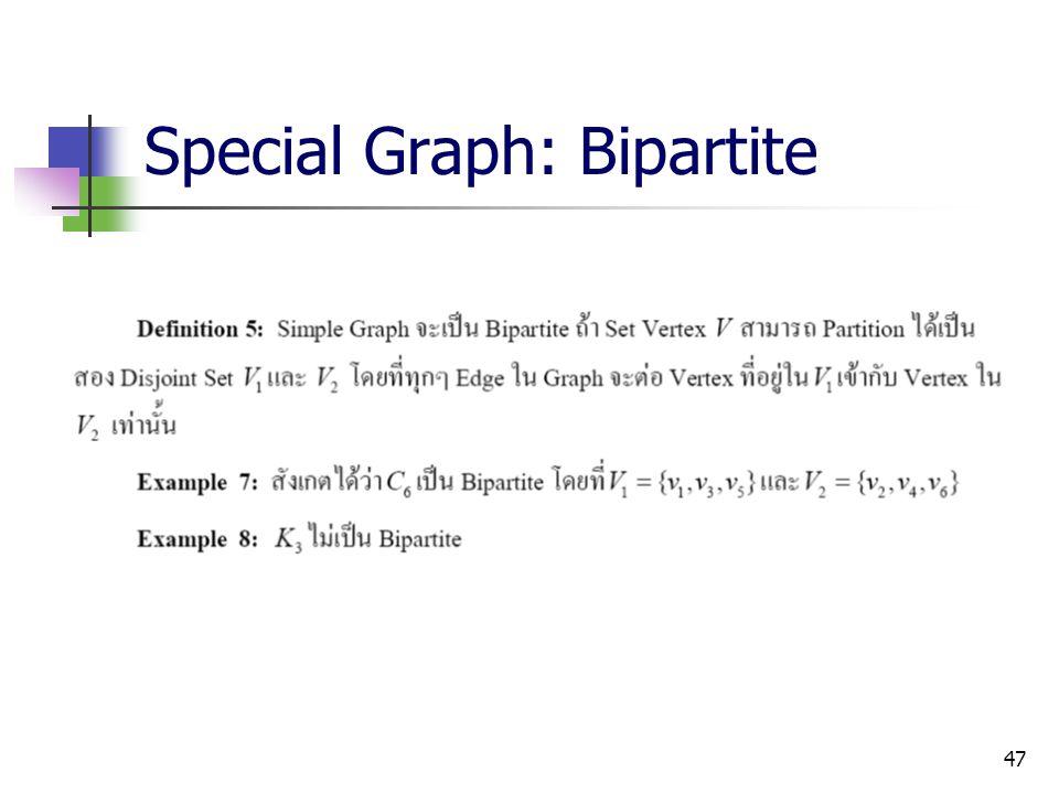 Special Graph: Bipartite
