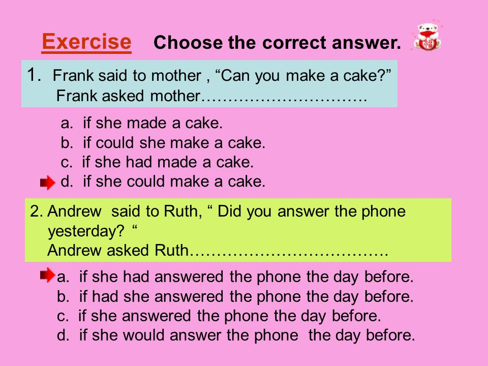 Exercise Choose the correct answer.