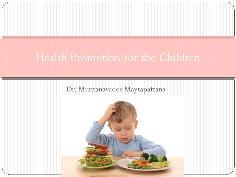 Health Promotion for the Children