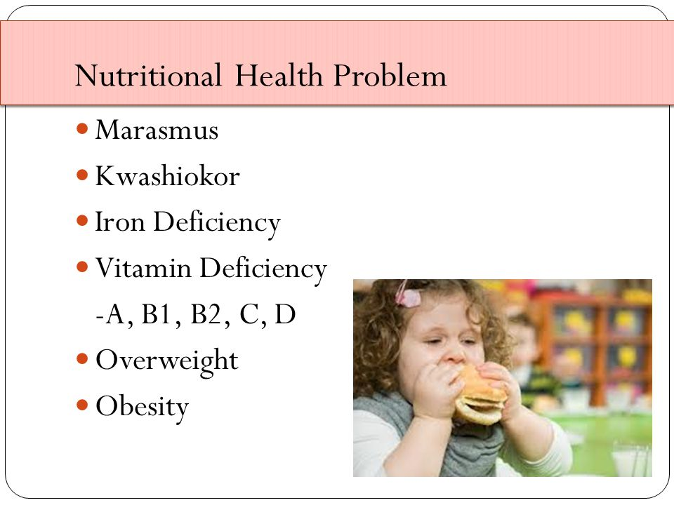 Nutritional Health Problem