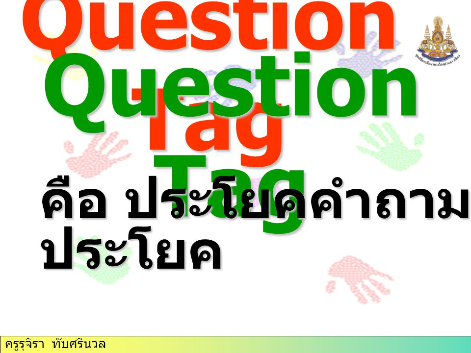 Question Tag Question Tag