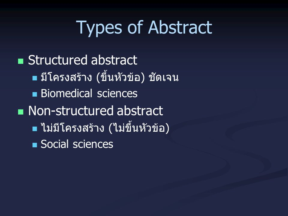 Types of Abstract Structured abstract Non-structured abstract