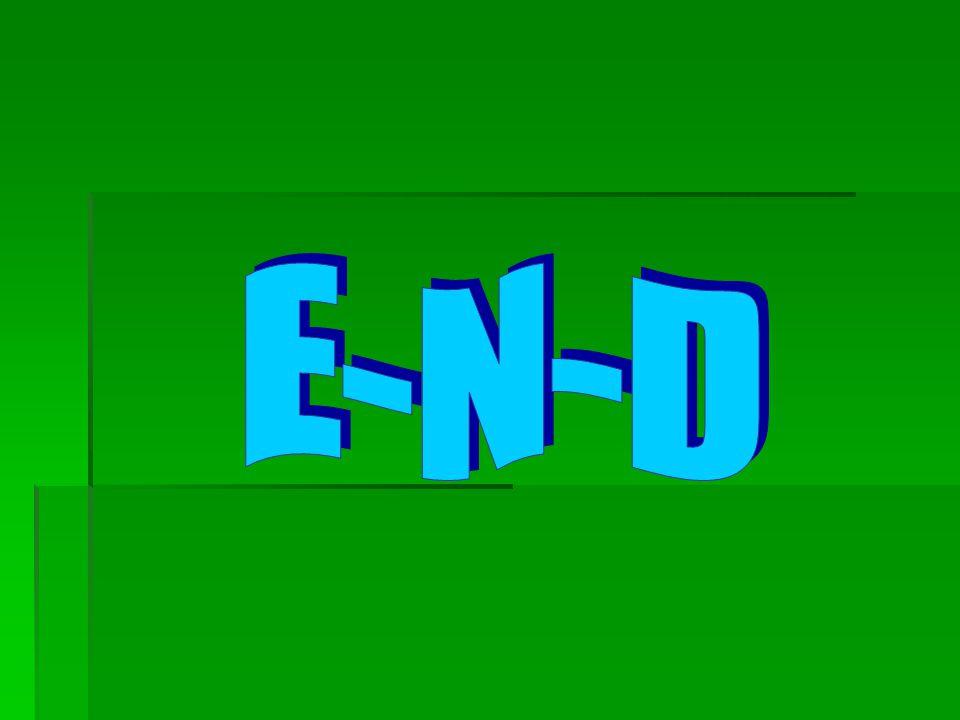 E - N - D