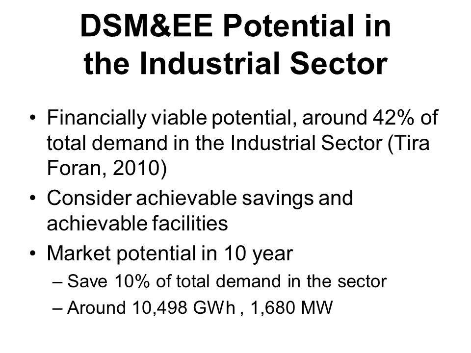 DSM&EE Potential in the Industrial Sector