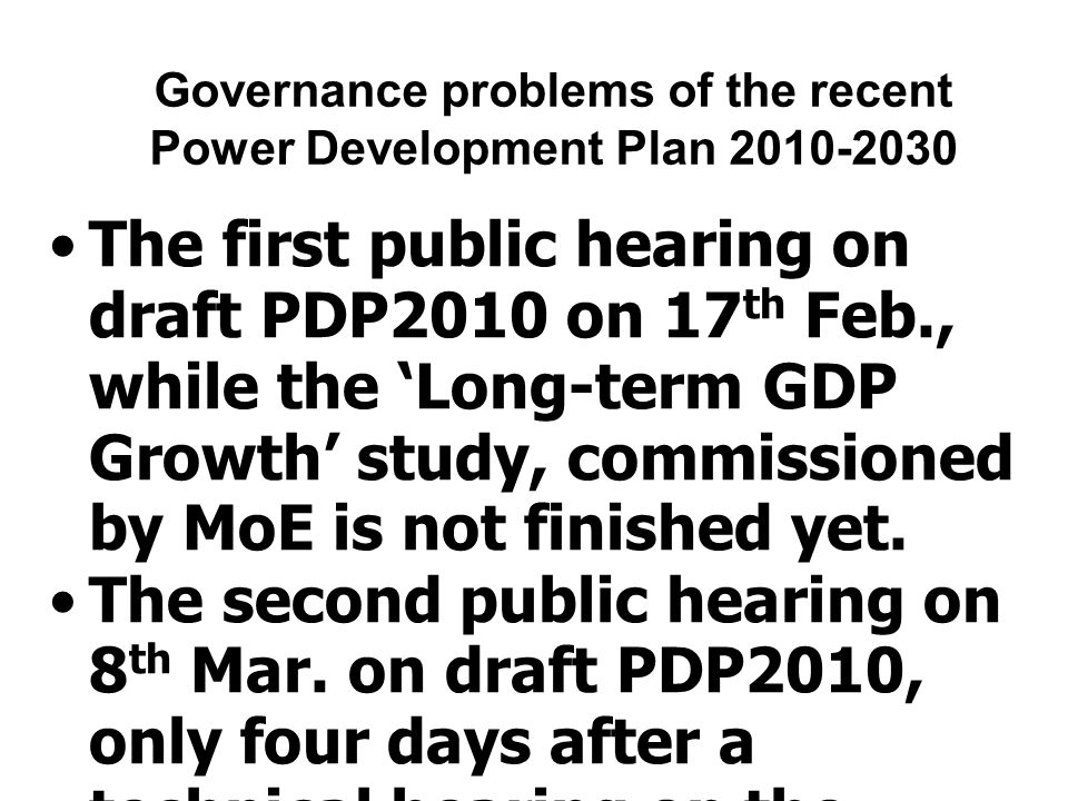 Governance problems of the recent Power Development Plan 2010-2030