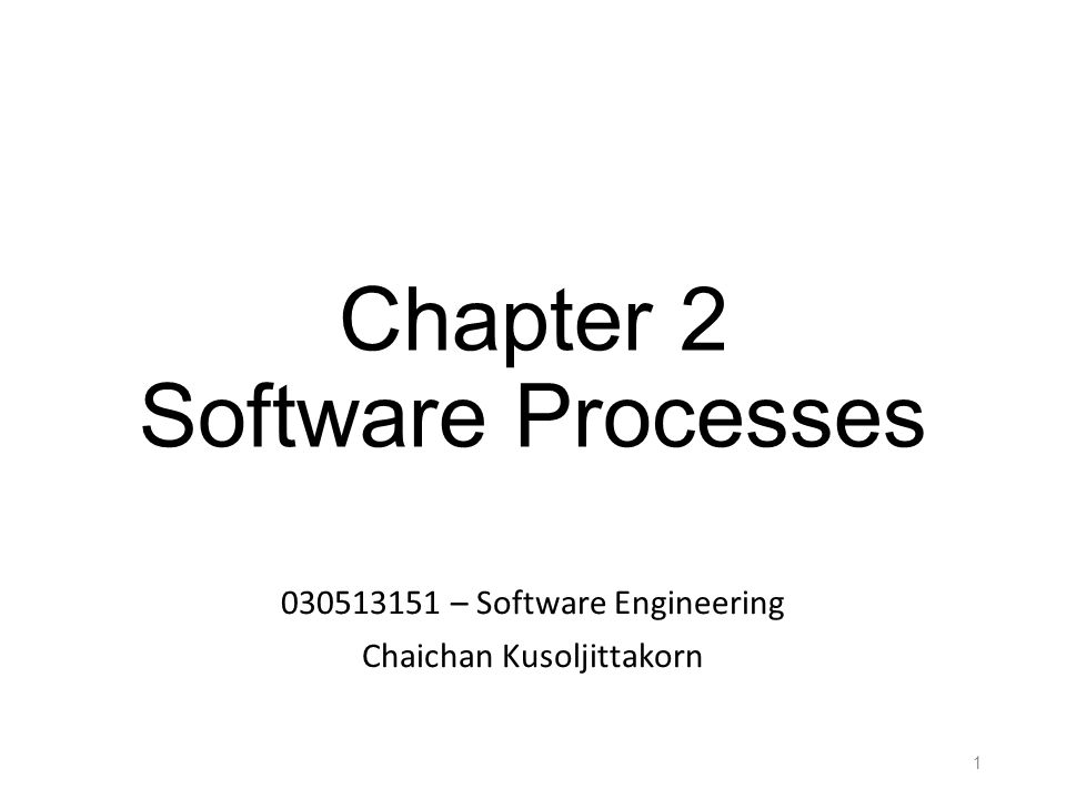 Chapter 2 Software Processes