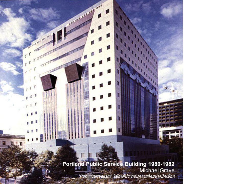 Portland Public Service Building 1980-1982 Michael Grave
