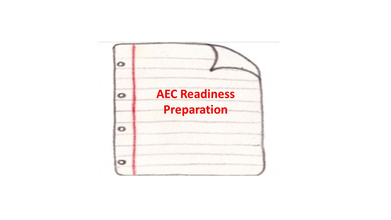 AEC Readiness Preparation