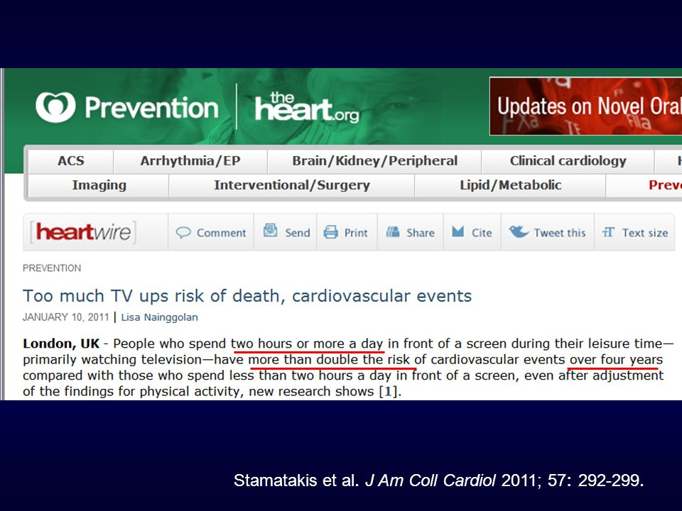 Stamatakis et al. J Am Coll Cardiol 2011; 57: 292-299.