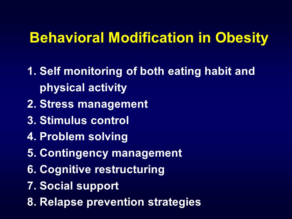 Behavioral Modification in Obesity