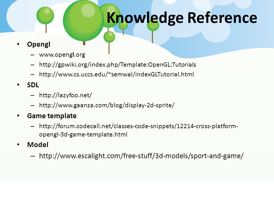 Knowledge Reference Opengl SDL Game template Model