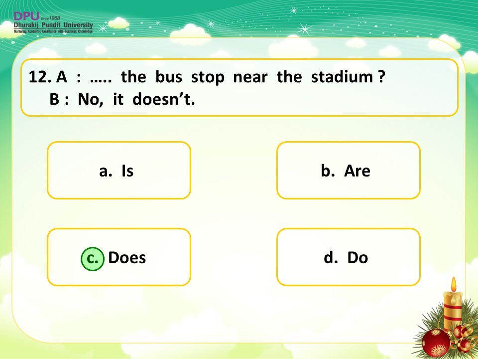 A : ….. the bus stop near the stadium