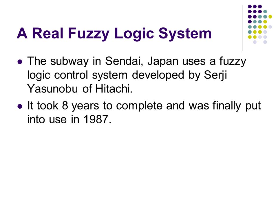 A Real Fuzzy Logic System