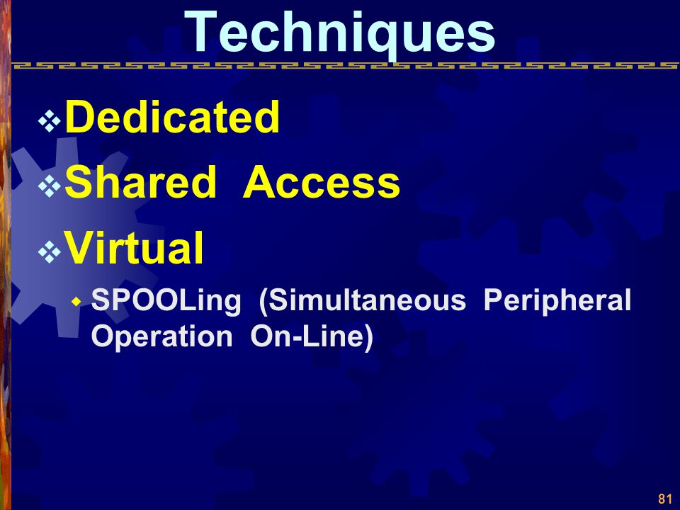 Techniques Dedicated Shared Access Virtual