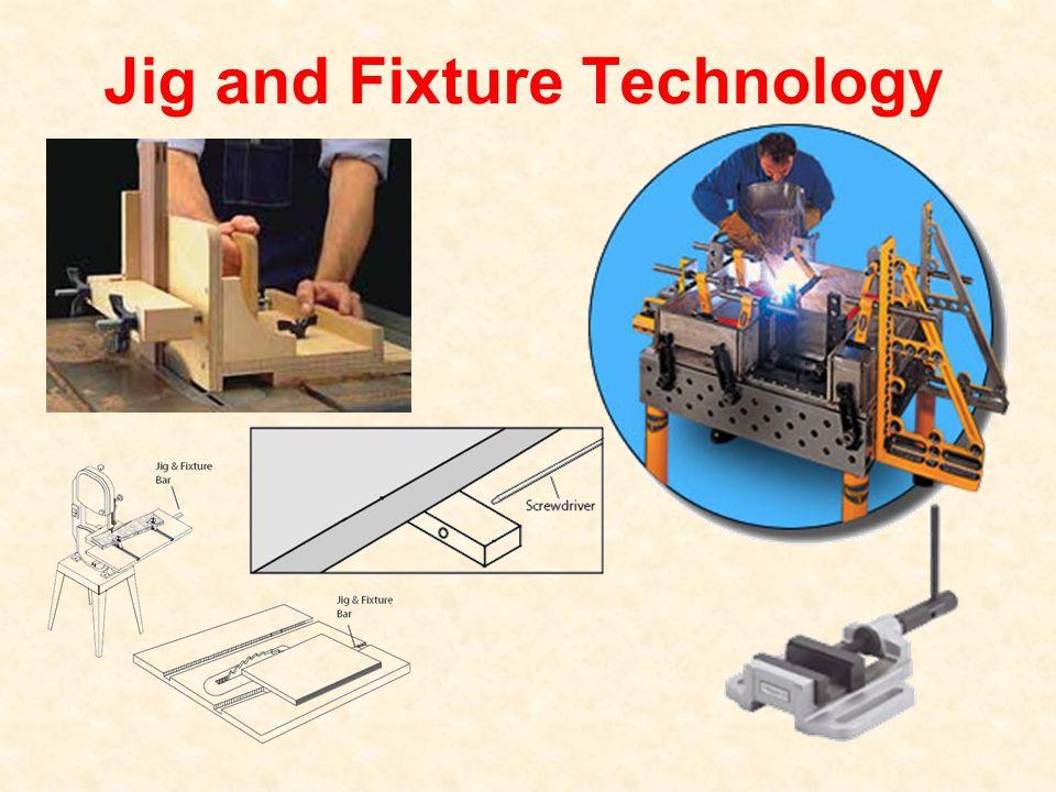 Jig and Fixture Technology