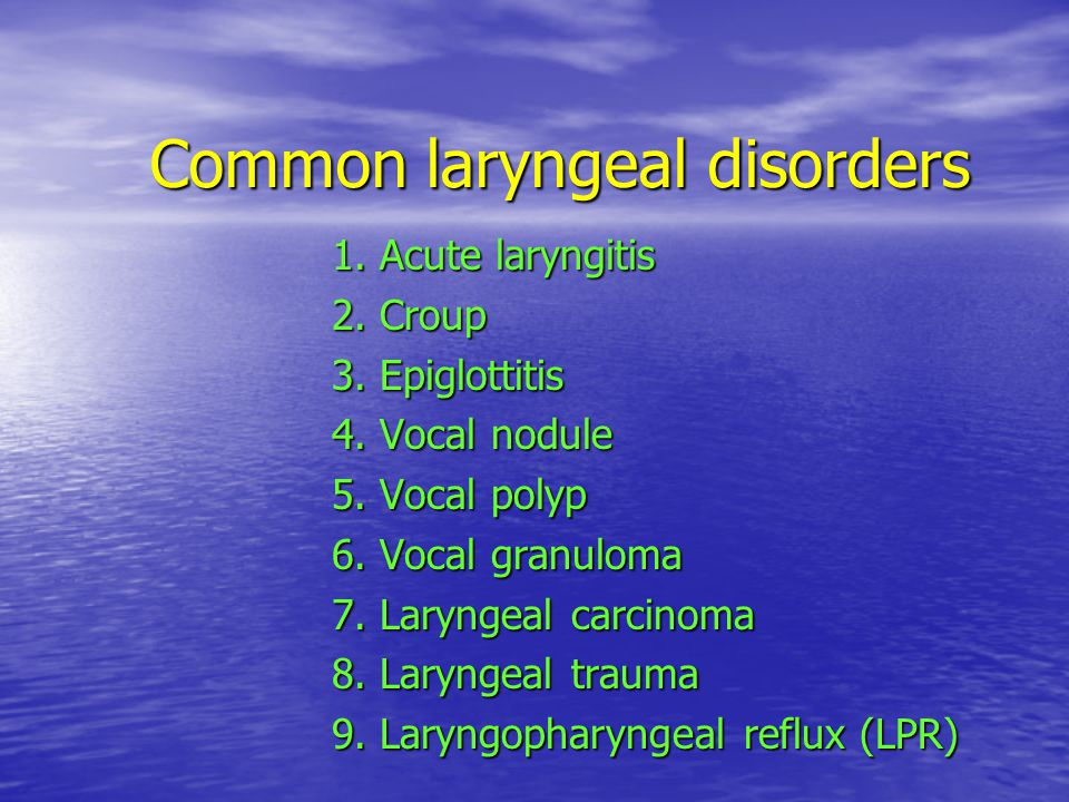 Common laryngeal disorders