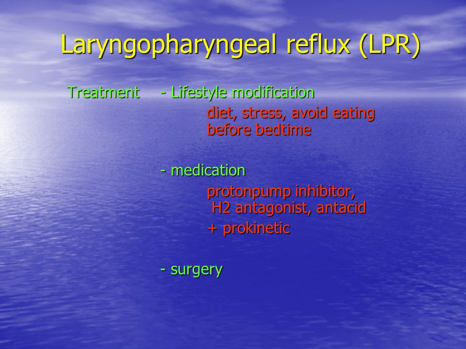 Laryngopharyngeal reflux (LPR)