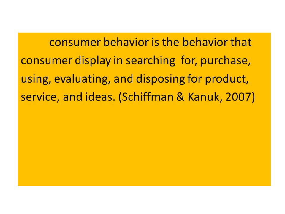 consumer behavior is the behavior that