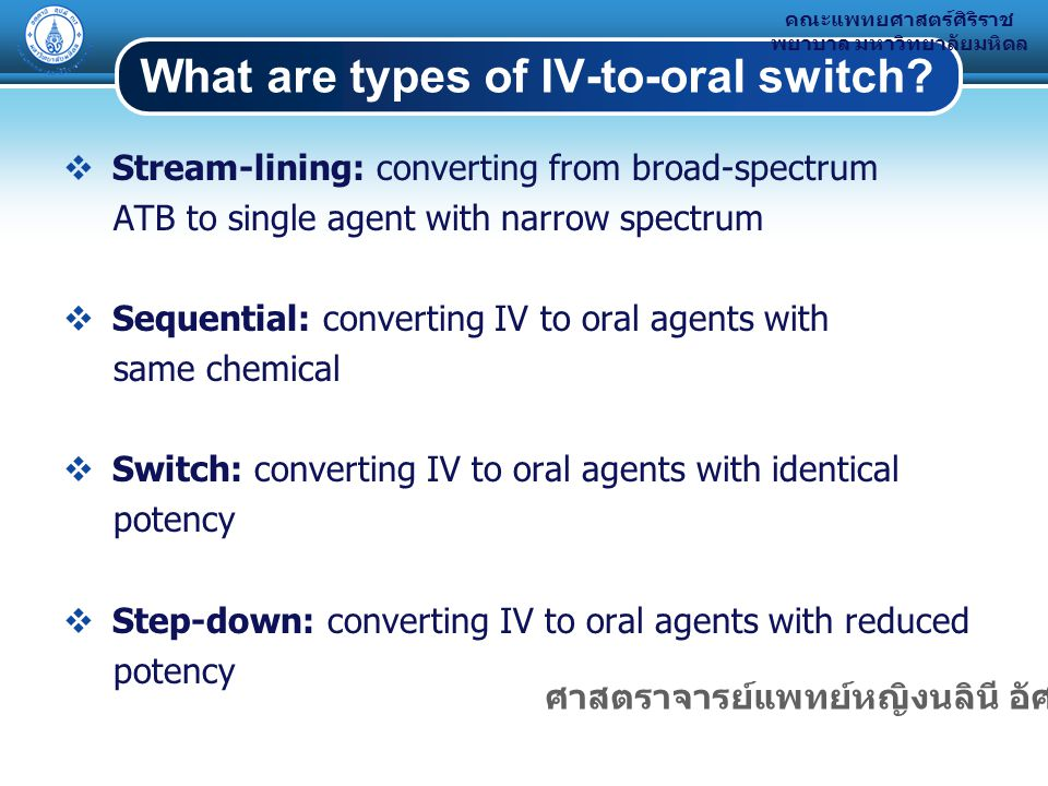 What are types of IV-to-oral switch