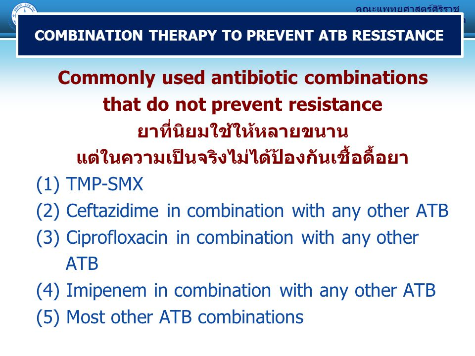 Commonly used antibiotic combinations that do not prevent resistance