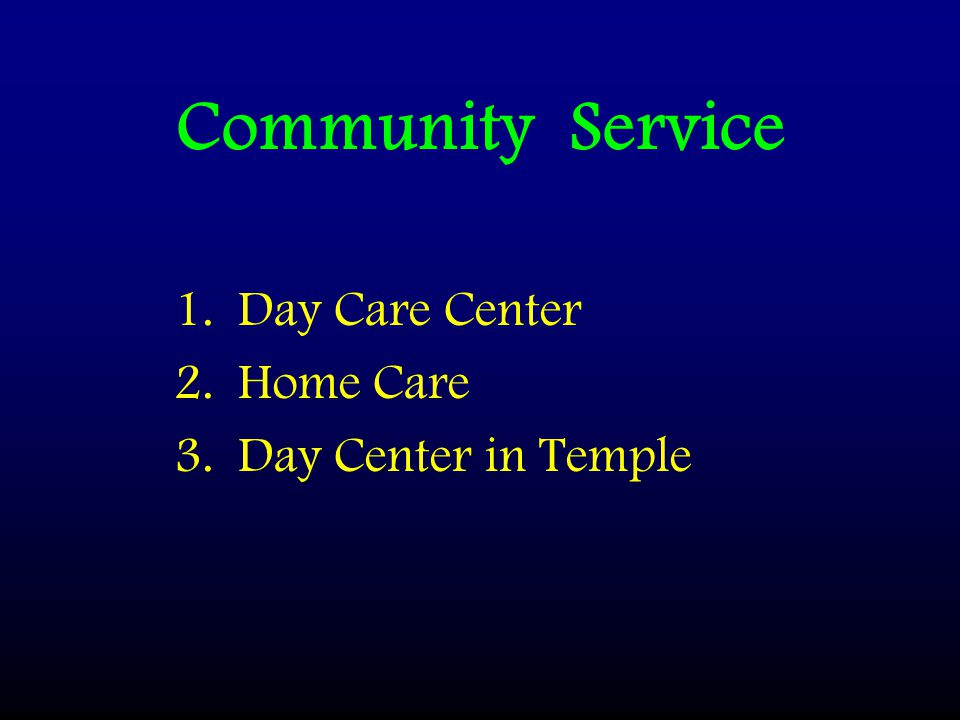 Community Service Day Care Center Home Care Day Center in Temple
