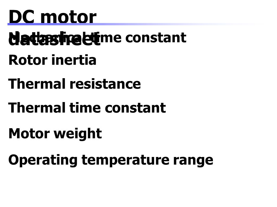 DC motor datasheet Mechanical time constant Rotor inertia
