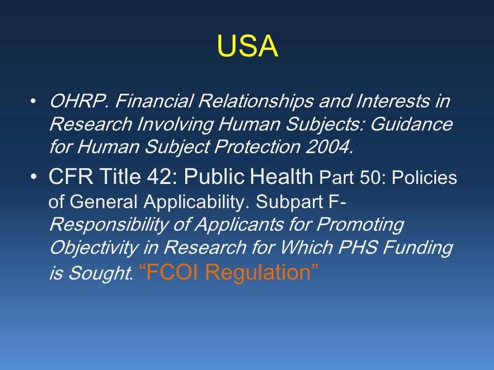USA OHRP. Financial Relationships and Interests in Research Involving Human Subjects: Guidance for Human Subject Protection 2004.