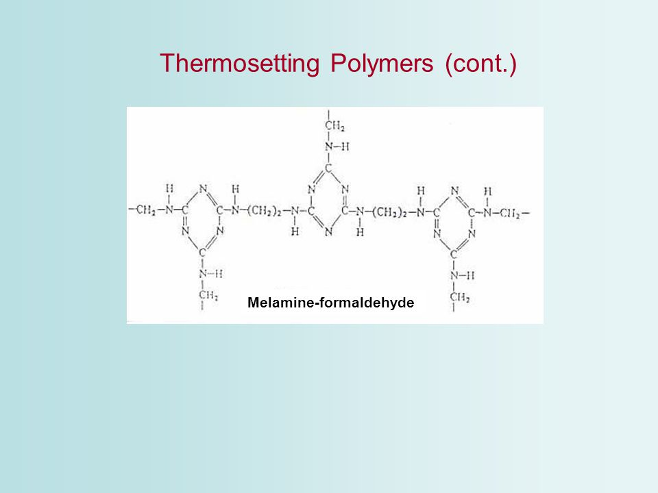 Thermosetting Polymers (cont.)