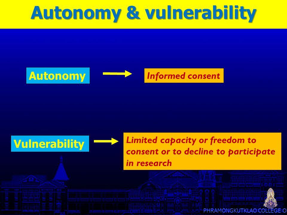 Autonomy & vulnerability