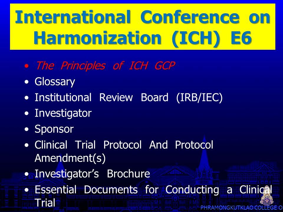 International Conference on Harmonization (ICH) E6