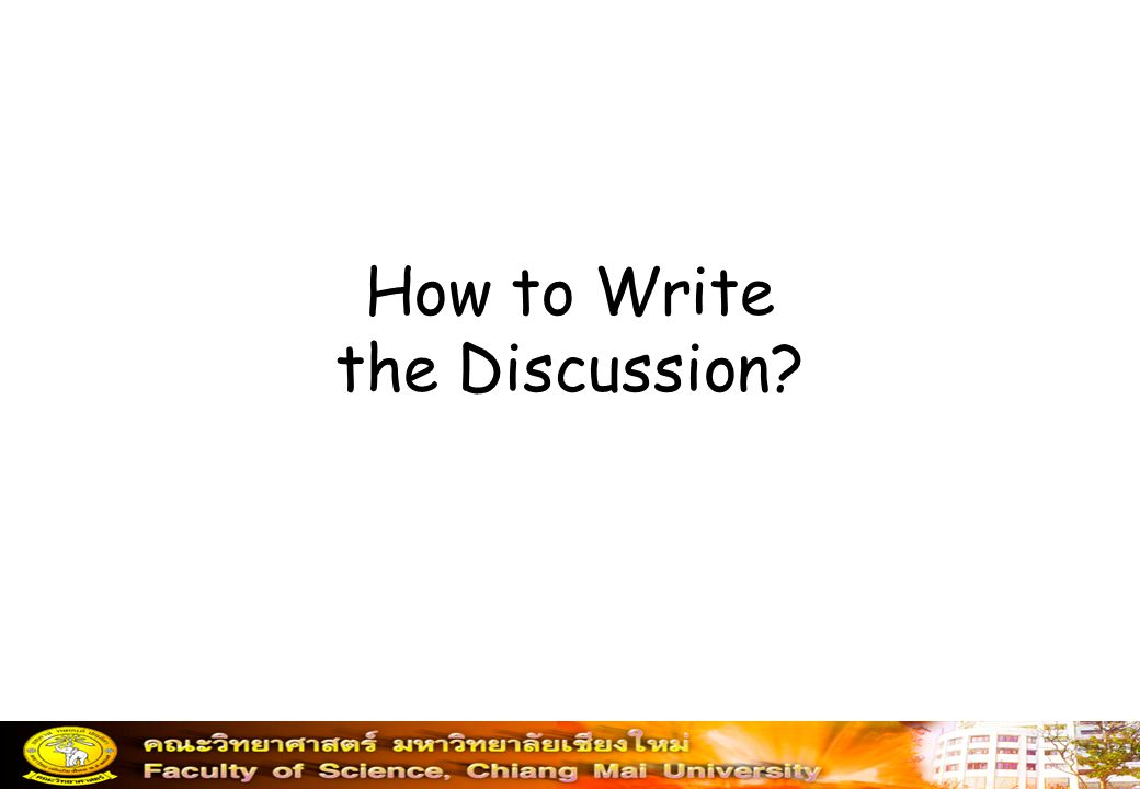 How to Write the Discussion