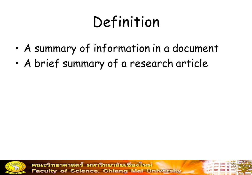 Definition A summary of information in a document