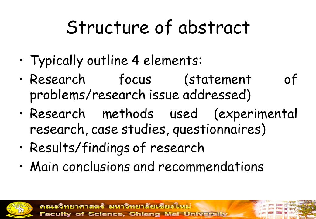 Structure of abstract Typically outline 4 elements: