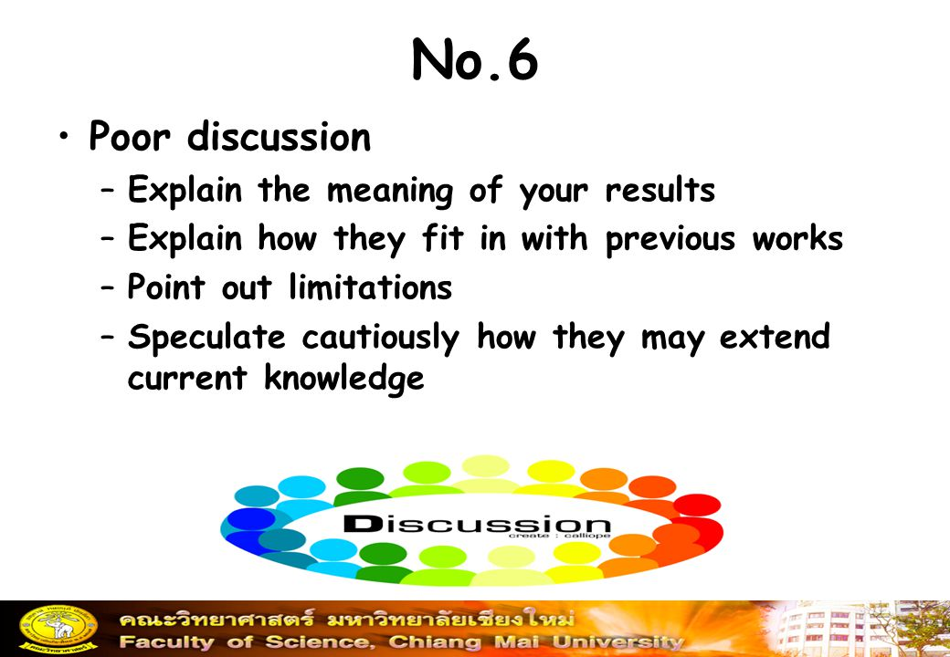 No.6 Poor discussion Explain the meaning of your results