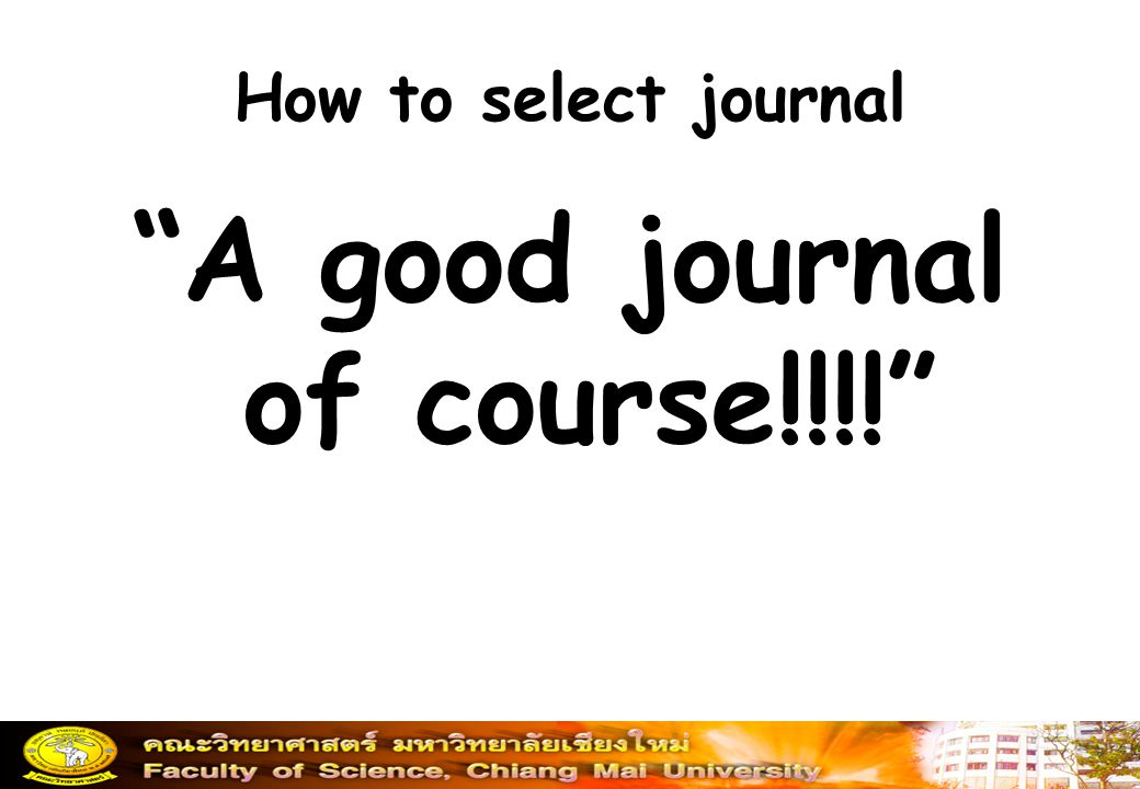 A good journal of course!!!!
