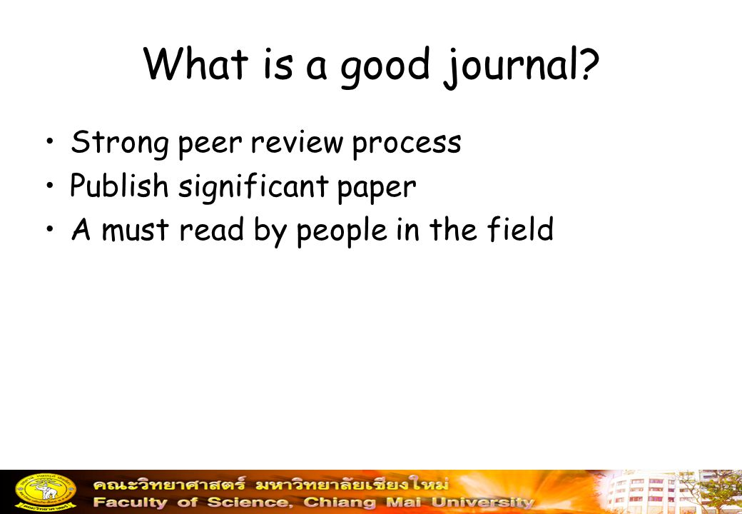 What is a good journal Strong peer review process