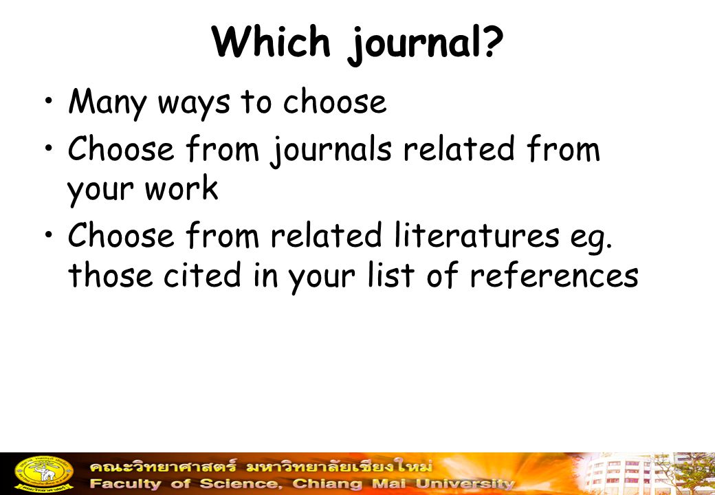 Which journal Many ways to choose