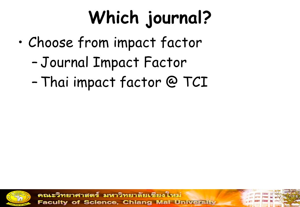 Which journal Choose from impact factor Journal Impact Factor