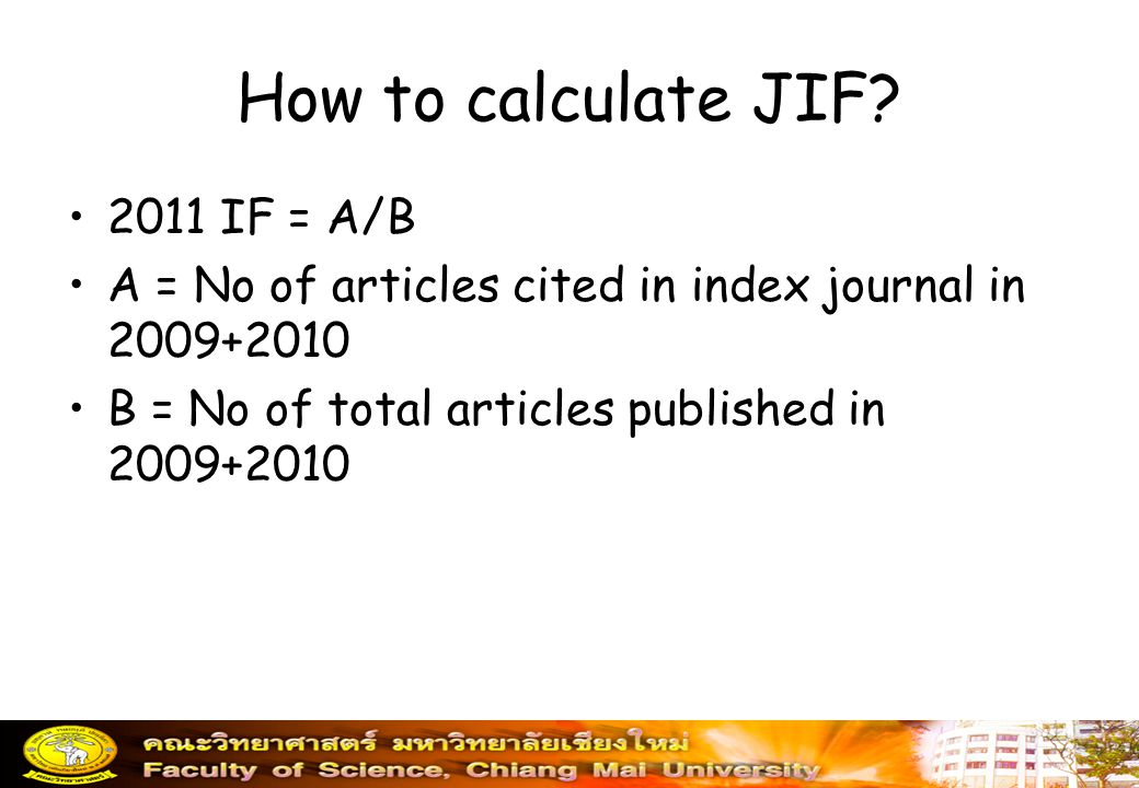 How to calculate JIF 2011 IF = A/B