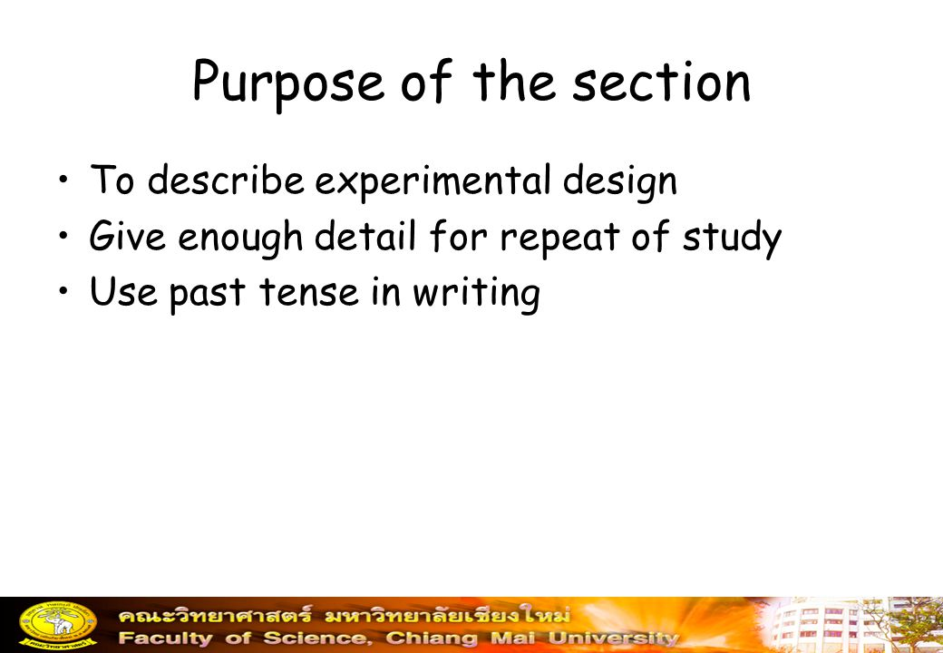 Purpose of the section To describe experimental design