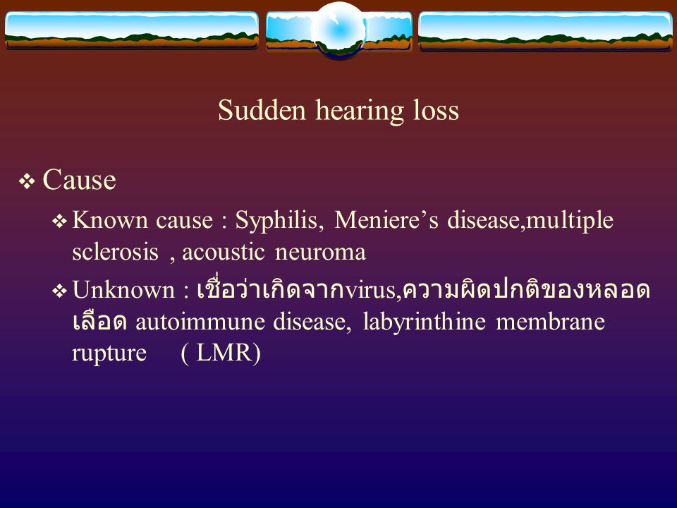 Sudden hearing loss Cause
