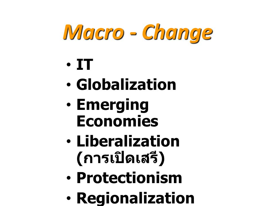 Macro - Change IT Globalization Emerging Economies