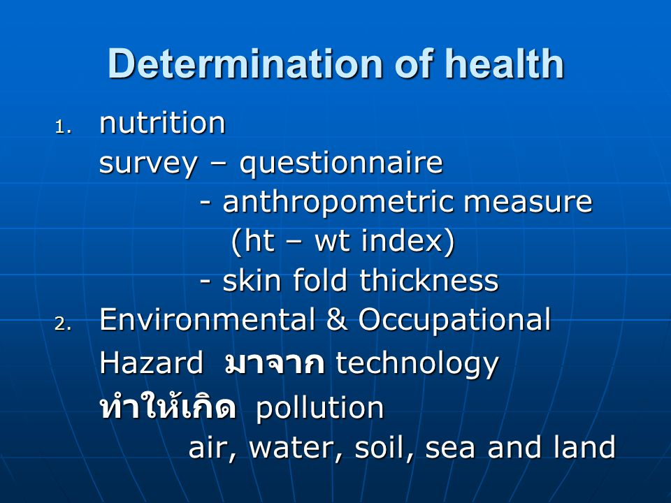 Determination of health